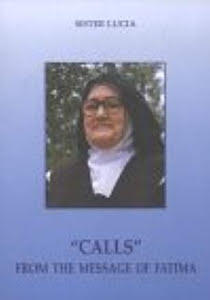 CALLS FROM THE MESSAGE OF FATIMA