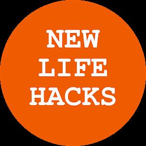 New Life Hacks