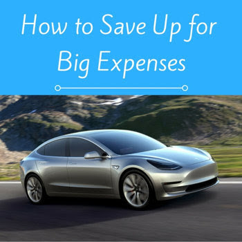 How to Save Up for Big Expenses
