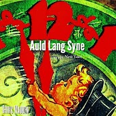 Auld Lang Syne (Happy New Year)