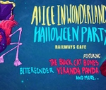 Alice In Wonderland Halloween Party! : Railways Cafe