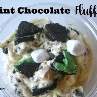 Mint Chocolate Fluff.