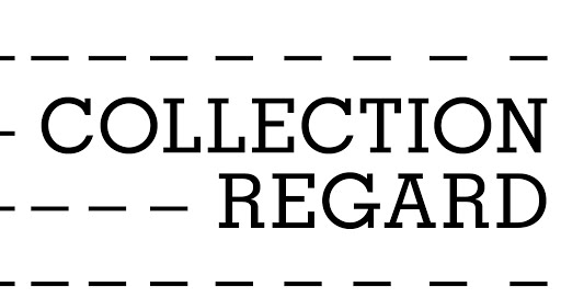 Collection Regard