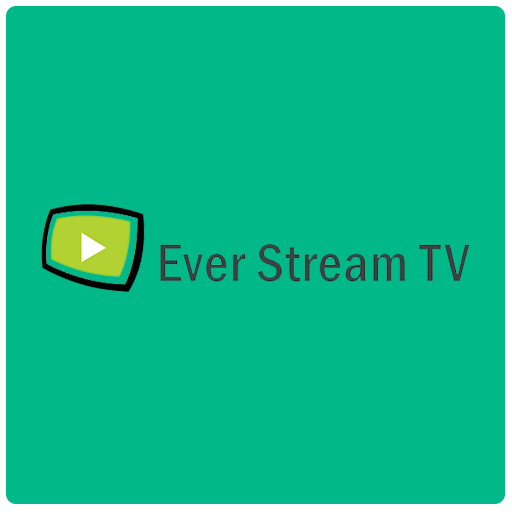 Ever Stream TV Android APK Download Free By Ever Stream