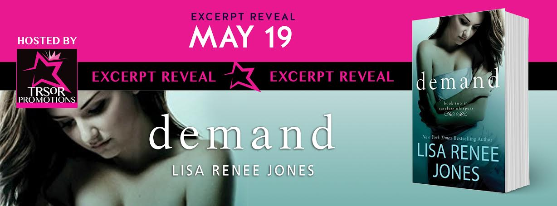 Excerpt Reveal: Demand by Lisa Renee Jones