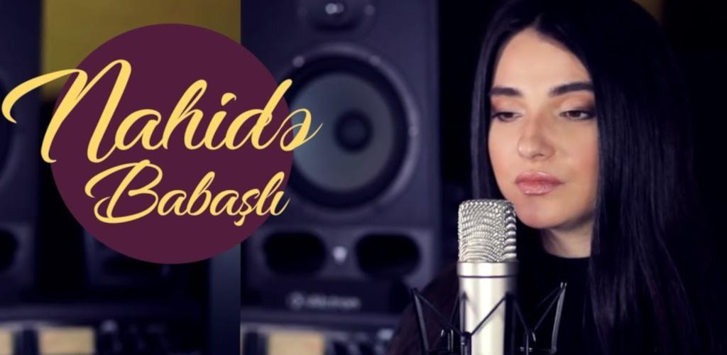 Nahide Babashli Muzikleri Latest Version For Android Download Apk