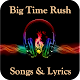 Big Time Rush Songs & Lyrics