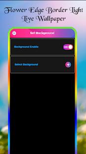 Flower Edge Borderlight Live Wallpaper for PC / Windows 7, 8