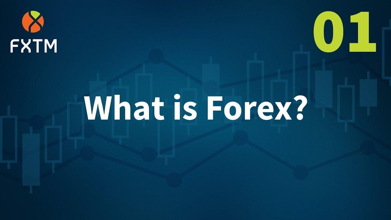 Giải đáp thắc mắc Forex là gì?