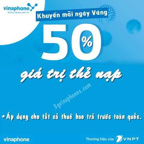 Cơ hội tặng 50% giá trị thẻ nạp Vinaphone ngày 30/7