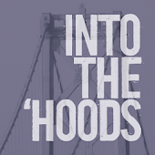 Into the 'Hoods