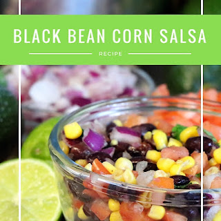Black Bean Corn Salsa.