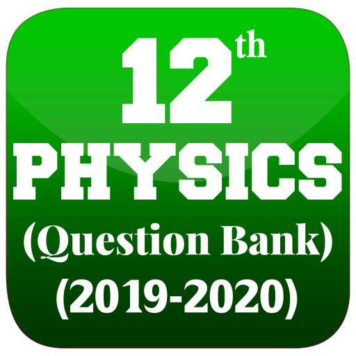 Class 12th Physics (Question Bank) - Apps on Google Play