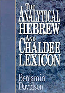 THE ANALYTICAL AND HEBREW AND CHALDEE LEXICON