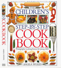 Image result for The Children's Step By Step Cooking Book