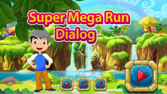 Super Mega Run Dialog - náhled