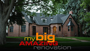 My Big Amazing Renovation thumbnail
