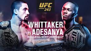 UFC 243: Whittaker vs. Adesanya thumbnail