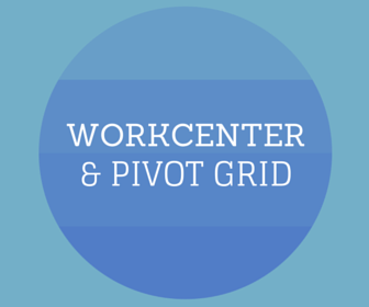 workcenter and pivot grid