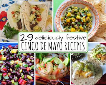 29 Deliciously Festive Cinco de Mayo Recipes