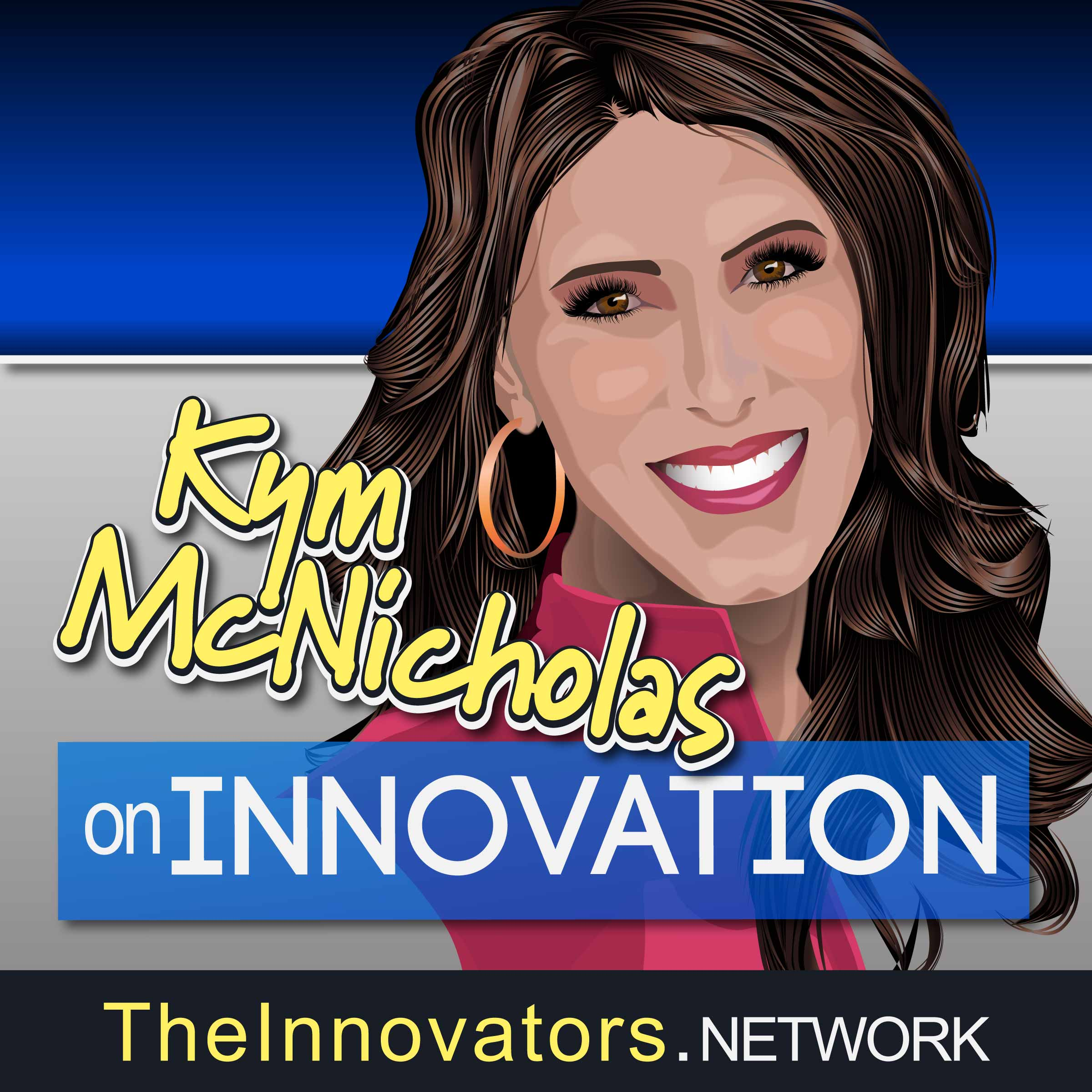 Subscribe to Kym McNicholas on Innovation