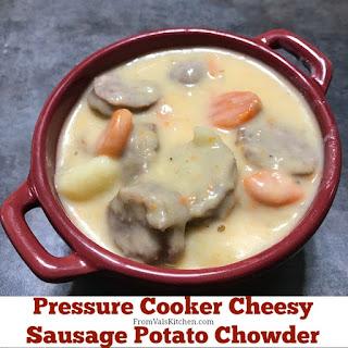 Pressure Cooker Cheesy Sausage Potato Chowder.