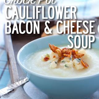 Cauliflower Bacon & Cheese Soup