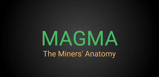 MAGMA -The Miners' Anatomy for PC