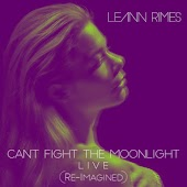 Can't Fight the Moonlight (Re-Imagined) (Live)