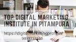 Top Digital Marketing Institute In Pitampura