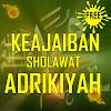 Keajaiban Sholawat ADRIKIYAH