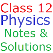 Class 12 Physics Notes And Solutions APK for Bluestacks