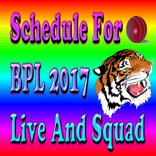 Schedule For BPL 2017 Live and Squad