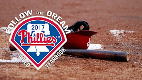 Follow the Dream: 2017 Phillies Video Yearbook thumbnail