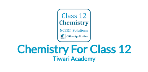 NCERT Solutions for Class 12 Chemistry in English - Apps on