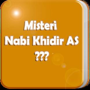 Kisah Misteri Nabi Khidir AS - náhled