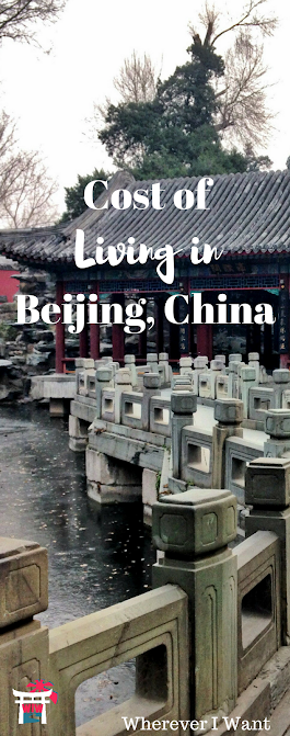Cost of Living Beijing China   How much it costs to live in Beijing, China   What salary I Should ask for in Beijing   Expenses Beijing Expat