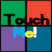 Touch Me