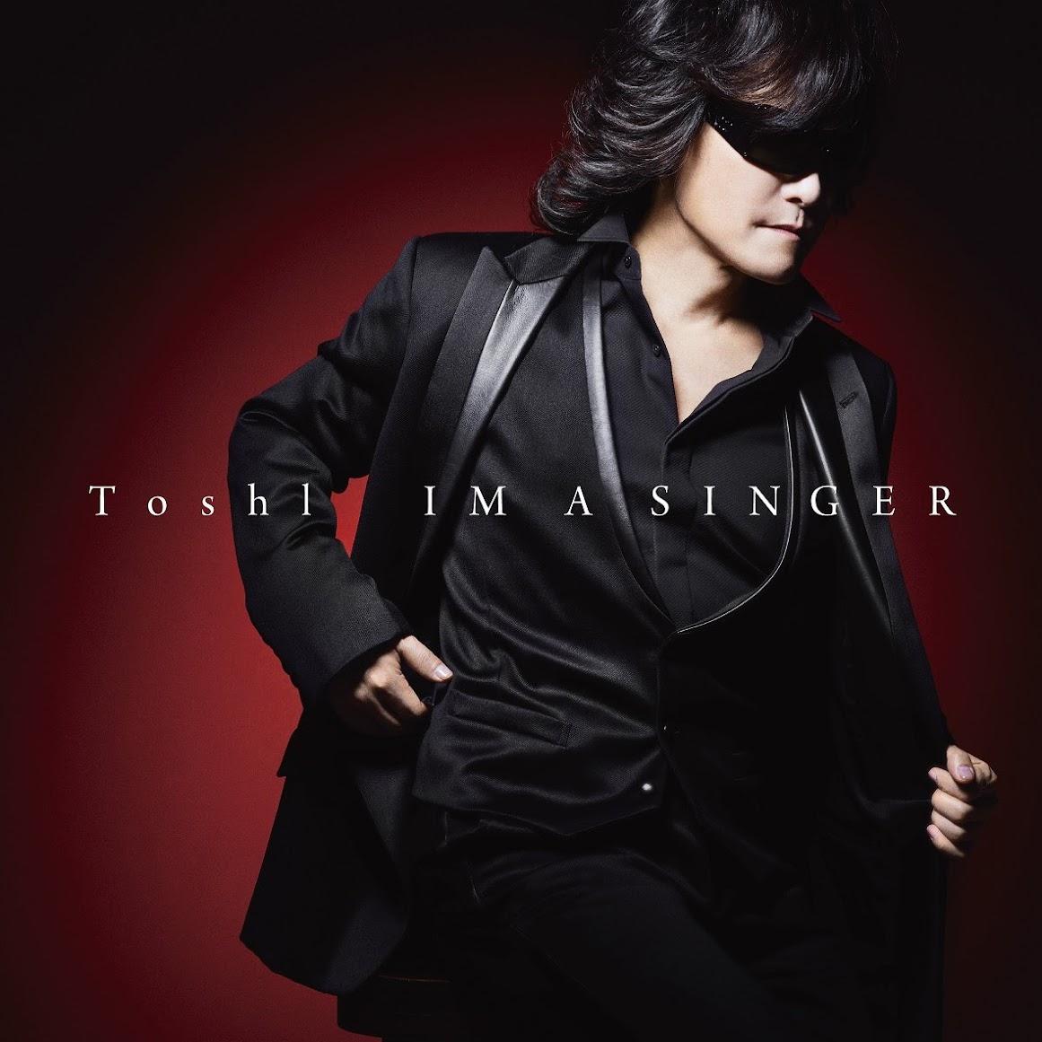 [迷迷音樂] X JAPAN 主唱 Toshl 翻唱專輯《IM A SINGER》  希望成為能陪伴在大家身邊的作品