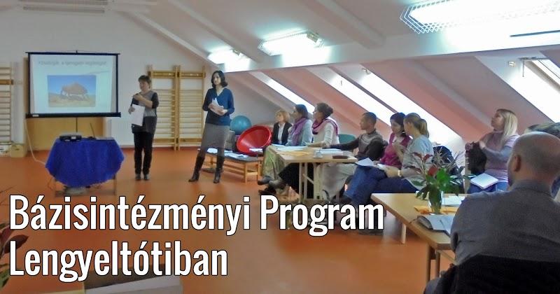 Bázisintézményi Program Lengyeltótiban