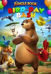 The Jungle Book - Bird-Day Bash