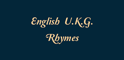 English U K G  Rhymes Free - Apps on Google Play