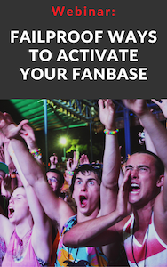Fail proof ways to activate your fanbase