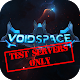 Voidspace (test servers only) Android apk