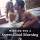 Sweet Good Morning Messages & Good Morning Quotes APK