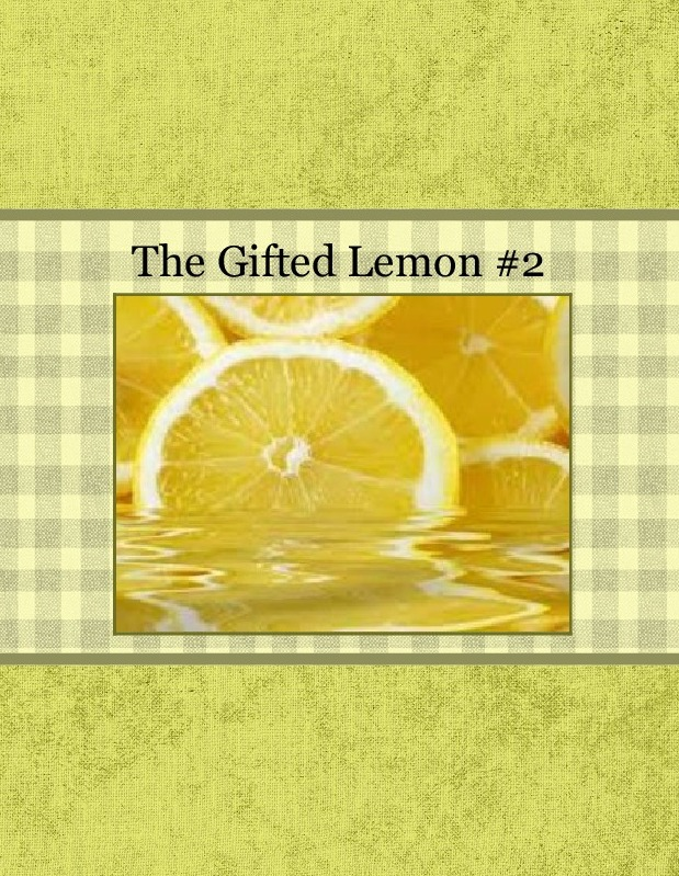 The Gifted Lemon #2