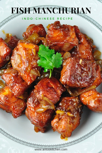 fish manchurian indo chinese fish recipe anto 39 s kitchen