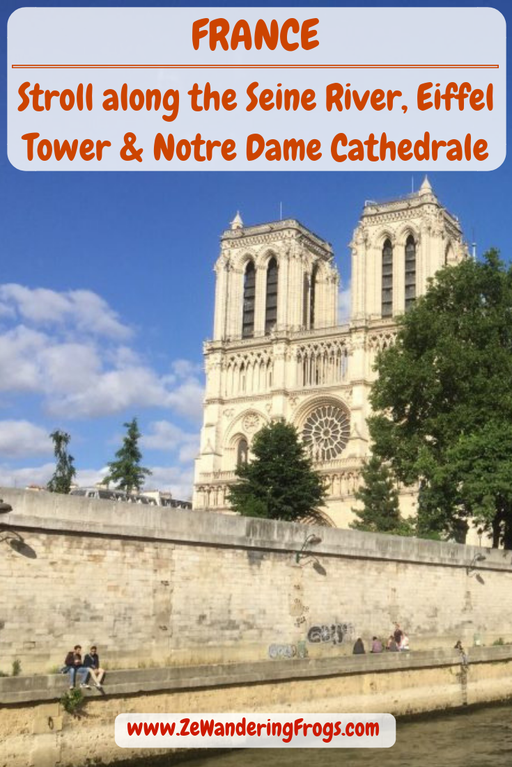 France Stroll Along the Seine River Eiffel Tower // Notre Dame Cathedrale