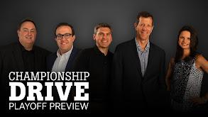 Championship Drive: Playoff Preview thumbnail