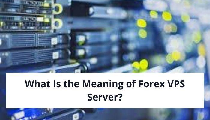 Forex VPS server